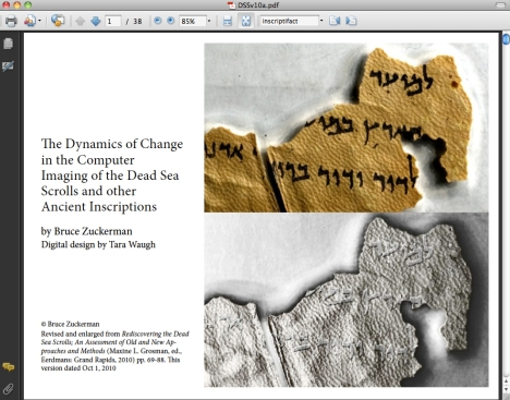 """The Dynamics of Change in the Computer Imaging of the Dead Sea Scrolls and other Ancient Inscriptions"" by Dr. Bruce Zuckerman, USC."