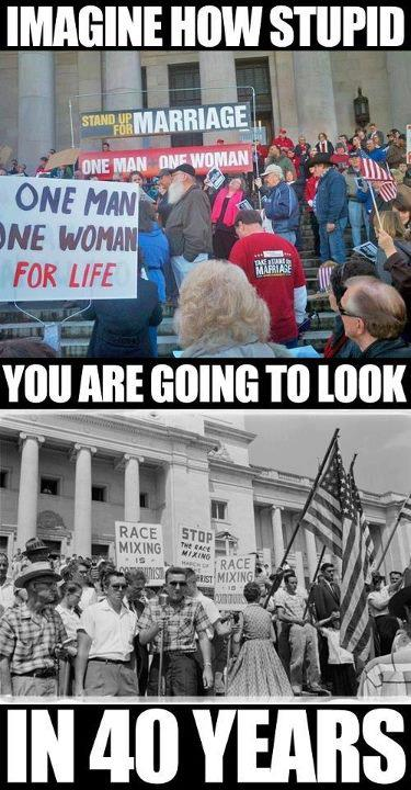 Imagine how stupid you are going to look in 40 years: Mixed Marriage vs. Same-sex marriage.