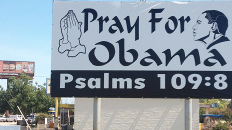 Pray for Obama Billboard w/ Psalm 109:8
