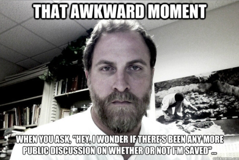 That awkward moment when you ask,