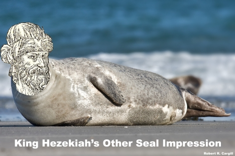 King Hezekiah's Other Seal Impression. (Mashup by Robert R. Cargill).